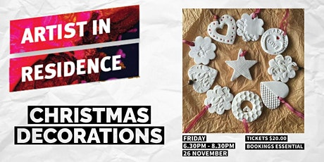 Christmas Decorations | Artist  in Residence|  Glandore tickets