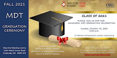 MDT Inaugural Graduation Ceremony tickets