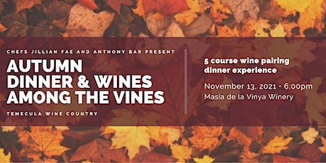 Autumn Dinner & Wines Among the Vines tickets