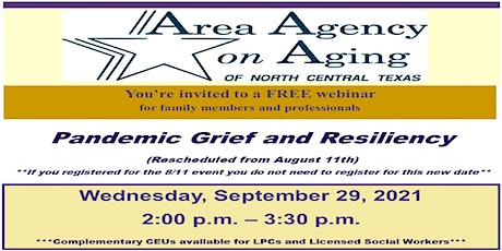Pandemic Grief and Resiliency (RESCHEDULED FROM 8/11/2021) tickets