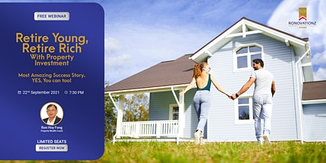 Retire Young, Retire Rich With Property Investment tickets