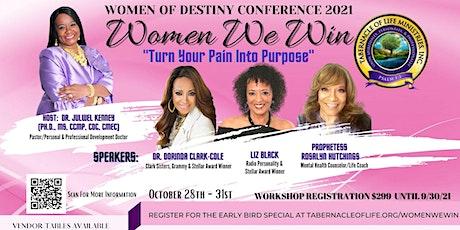 Women of Destiny Conference 2021 - Women We Win tickets
