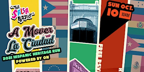 A Mover La Ciudad: 2021 Hispanic Heritage Run - Powered by On tickets