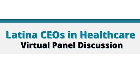 Latina CEOs in Healthcare Panel tickets