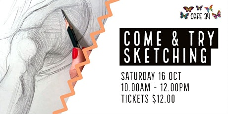 Come &  Try Sketching Workshop | Cafe 34 tickets