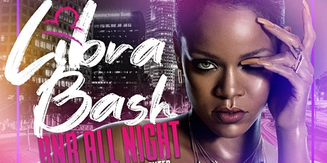 Good Vibes Only R&B Night  Libra Bash tickets