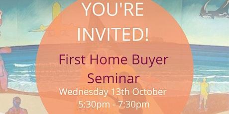 First Home Buyer Seminar tickets