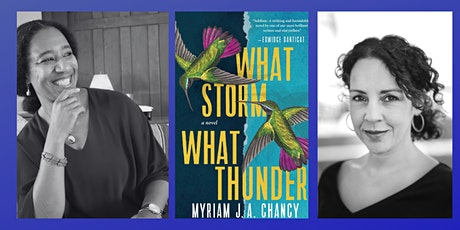 """Myriam J.A. Chancy, author of """"What Storm, What Thunder"""" with Angie Cruz tickets"""