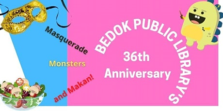 Let's celebrate Bedok Public Library's anniversary together! tickets