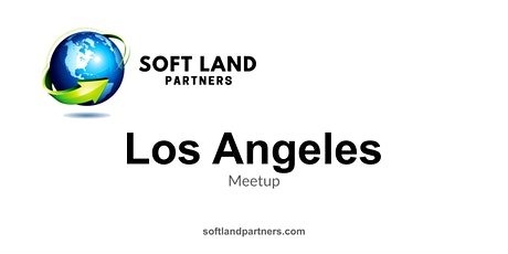 Soft Land Partners: Los Angeles Meetup tickets