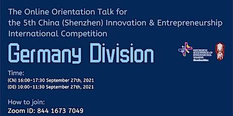 The China Innovation&Entrepreneurship Competition(Germany) Orientation Talk tickets