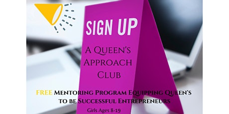 Sign-Up Event  For A Queen's Approach Club New Members tickets