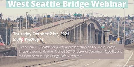West Seattle Bridge Webinar tickets