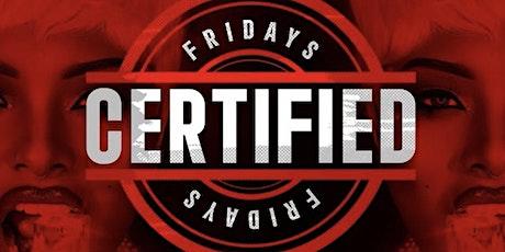 Certified Friday @ Set Nightclub tickets