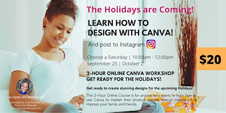 Saturday 2-Hour Workshop, Learn Canva for the Holidays! tickets