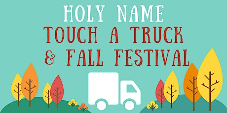 Holy Name Touch a Truck & Fall Festival tickets
