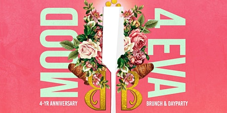 MOOD 4 EVA Brunch- An Anniversary Celebration with Unlimited Mimosas tickets