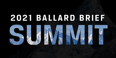 2021 Ballard Brief Summit tickets