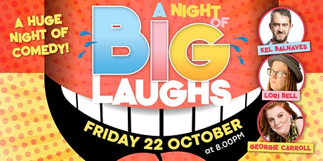 A Night of BIG LAUGHS tickets
