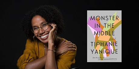 """Novelist Tiphanie Yanique reads from and discusses """"Monster in the Middle"""" tickets"""