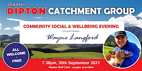 Greater Dipton Catchment Group Community Social & Wellbeing Evening tickets