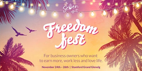 Freedom Fest - Nov 2021 - 3 Days of Hands On Business AND Life Planning tickets