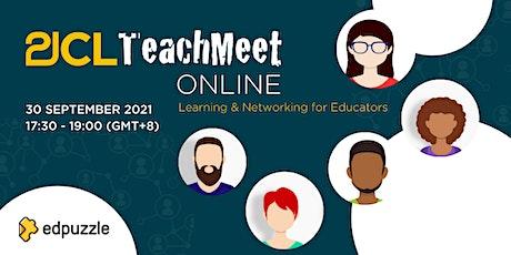 21CLTeachMeet Online - 30 September 2021 tickets