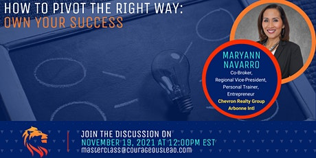 How to Pivot the Right Way: Own Your Success tickets