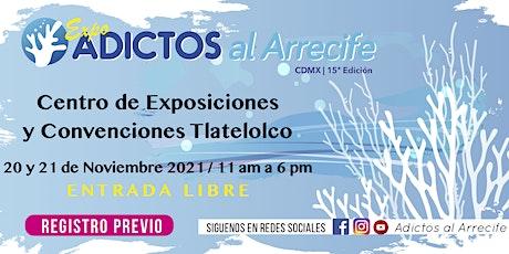 Adictos al Arrecife 15ª Edición 2021-2 boletos