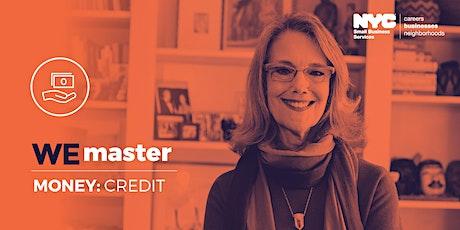 WE Master Money Workshop: Basics of Business Credi tickets