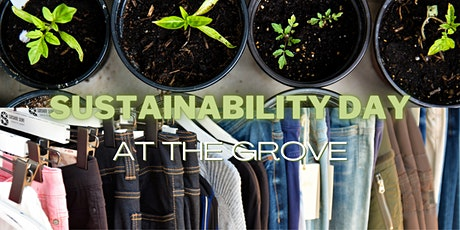 Sustainability Day at The Grove tickets
