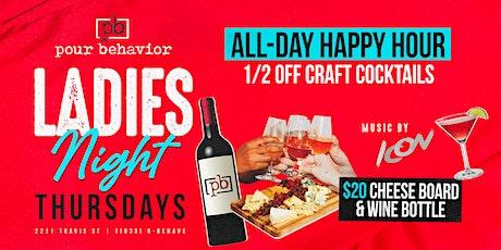Pour Behavior Presents Ladies Nights : 1/2 Off Craft Cocktails tickets