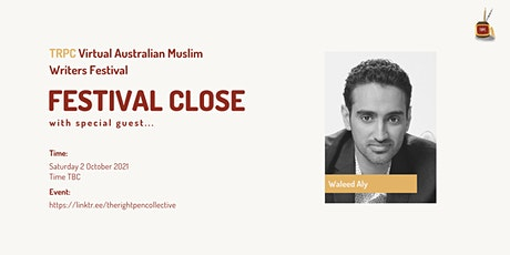 TRPC Virtual Festival: Official Closing w/guest Waleed Aly tickets