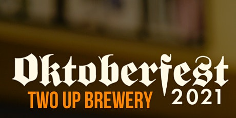Two Up Brewery Oktoberfest tickets
