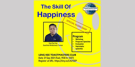 """Public Speaking at Leng Kee Toastmasters -""""The Skill Of Happiness"""" workshop tickets"""