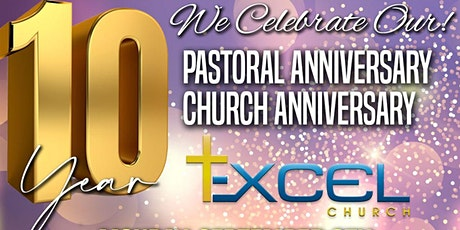 Excel Church 10th Anniversary Celebration tickets