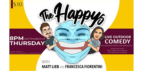 The Happys Comedy Show in Downtown Los Angeles - Thursday September 23rd tickets
