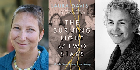 """Laura Davis, author of """"The Burning Light of Two Stars""""  with Ellen Bass tickets"""