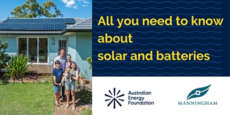 All you need to know about solar and batteries  - Manningham Council tickets