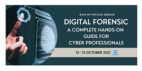 DIGITAL FORENSIC: A COMPLETE HANDS-ON GUIDE FOR CYBER PROFESSIONALS tickets