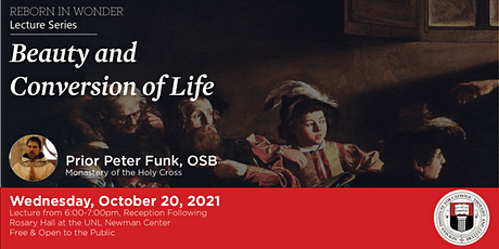 Beauty and Conversion of Life with Prior Peter Funk, OSB tickets