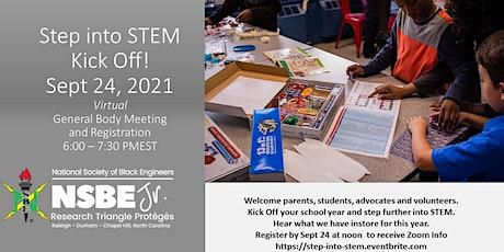 Step into STEM - Fall  Kick Off! RTP NSBE JR - General Body Meeting tickets
