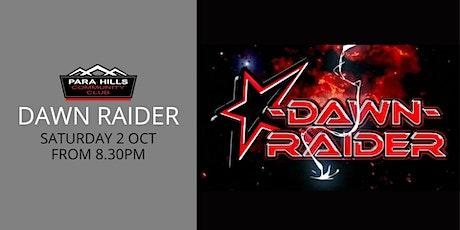Dawn Raider tickets