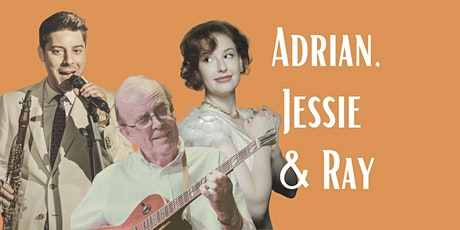 Spring Concert Series with Adrian Galante, Jessie Gordon and Ray Walker tickets