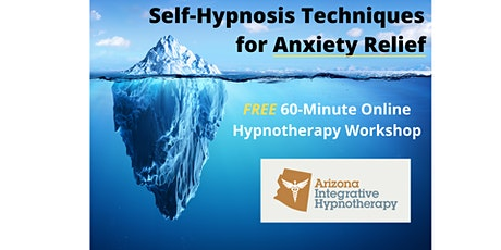 Self-Hypnosis Techniques for Anxiety Relief |FREE tickets