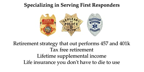 Tax Free Retirement for First Responders tickets