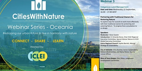 Partnering with Traditional Owners for urban nature . Webinar #3 tickets