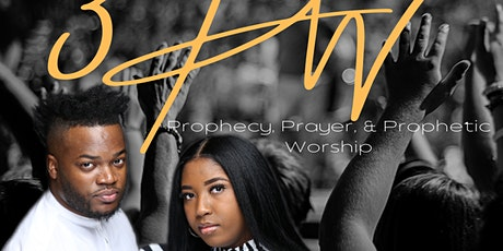 3PW Prophecy, Prayer, and Prophetic Worship tickets