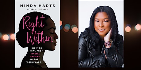 Right Within Virtual Book Tour  w/ Minda Harts and Friends tickets