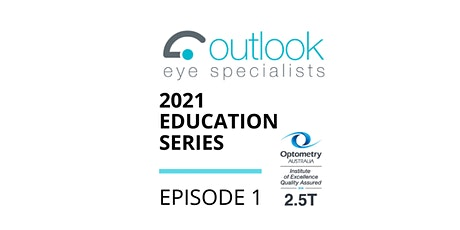 Southport - Episode 1 (Encore) - Outlook Eye 2021 Education Series tickets